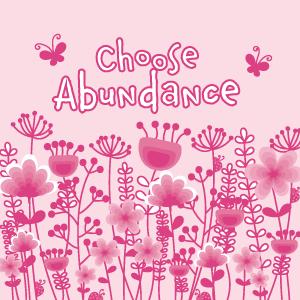 Choose-Abundance