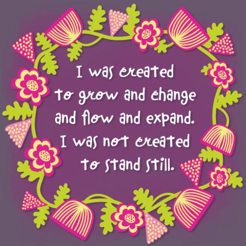 i-was-created-to-grow